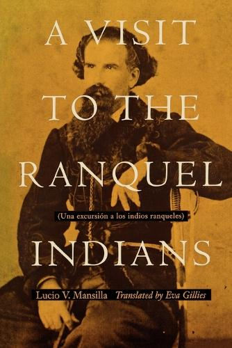A Visit to the Ranquel Indians (Paperback)