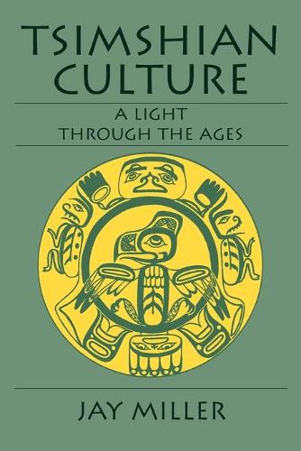 Tsimshian Culture: A Light through the Ages (Paperback)