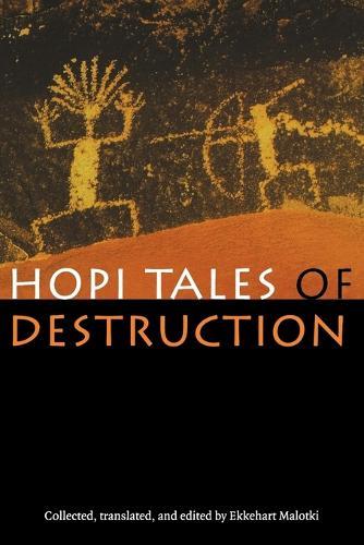 Hopi Tales of Destruction (Paperback)