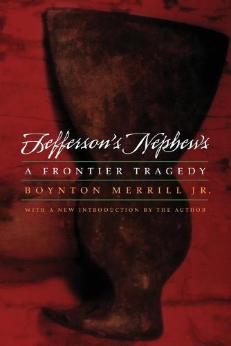 Jefferson's Nephews: A Frontier Tragedy (Paperback)