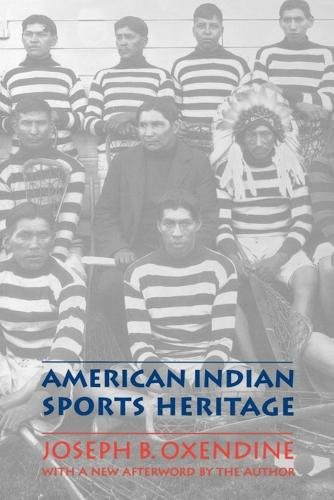 American Indian Sports Heritage (Paperback)