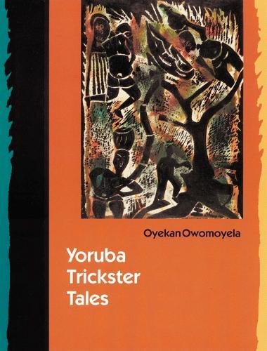 Yoruba Trickster Tales (Paperback)