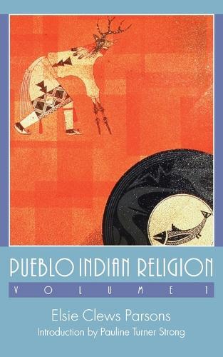Pueblo Indian Religion, Volume 1 (Paperback)