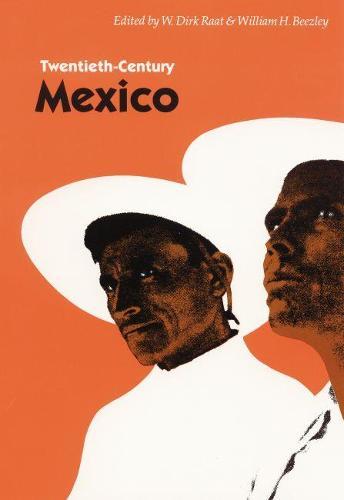 Twentieth-Century Mexico (Paperback)
