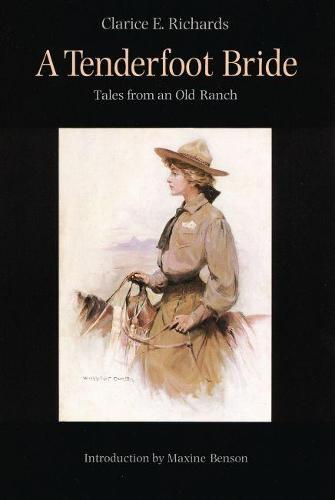 A Tenderfoot Bride: Tales from an Old Ranch (Paperback)