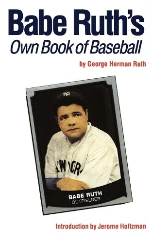 Babe Ruth's Own Book of Baseball (Paperback)