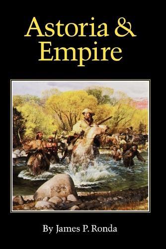 Astoria and Empire (Paperback)