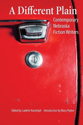 A Different Plain: Contemporary Nebraska Fiction Writers (Paperback)