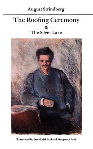 The Roofing Ceremony and The Silver Lake (Paperback)