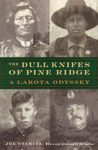 The Dull Knifes of Pine Ridge: A Lakota Odyssey (Paperback)