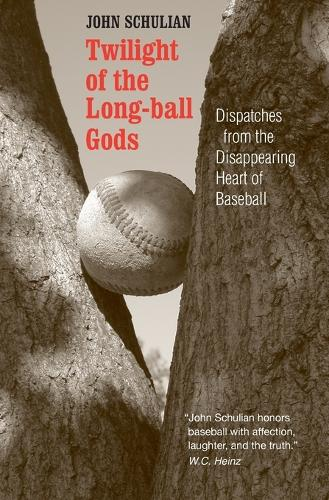 Twilight of the Long-ball Gods: Dispatches from the Disappearing Heart of Baseball (Paperback)