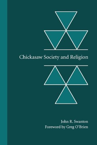 Chickasaw Society and Religion (Paperback)