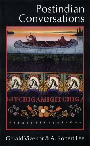 Postindian Conversations - American Indian Lives (Paperback)