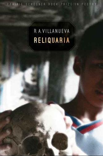 Reliquaria - Prairie Schooner Book Prize in Poetry (Paperback)