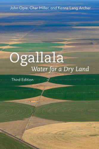 Ogallala: Water for a Dry Land - Our Sustainable Future (Paperback)
