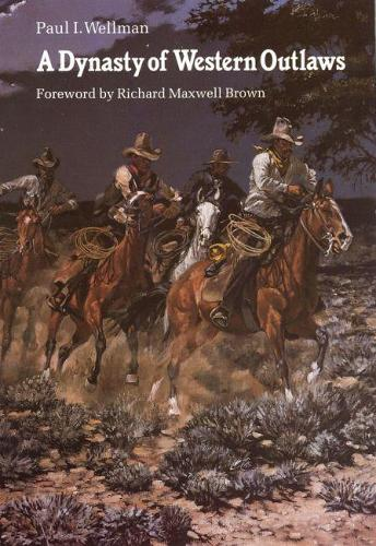 A Dynasty of Western Outlaws (Paperback)