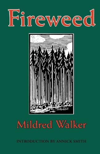 Fireweed (Paperback)