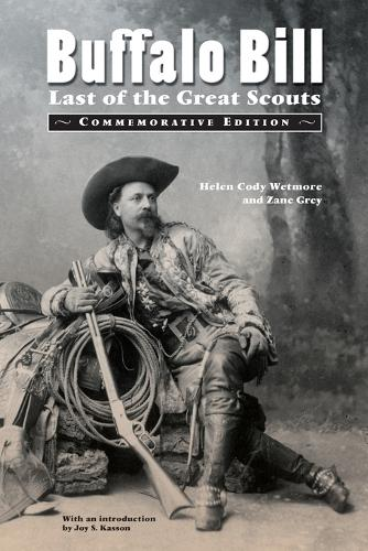 Buffalo Bill: Last of the Great Scouts (Commemorative Edition) (Paperback)
