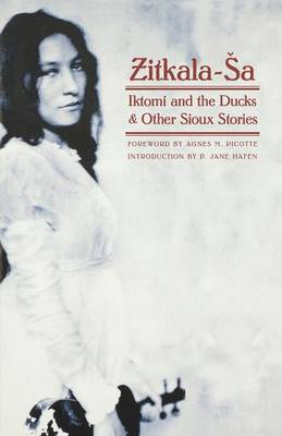 Iktomi and the Ducks and Other Sioux Stories (Paperback)