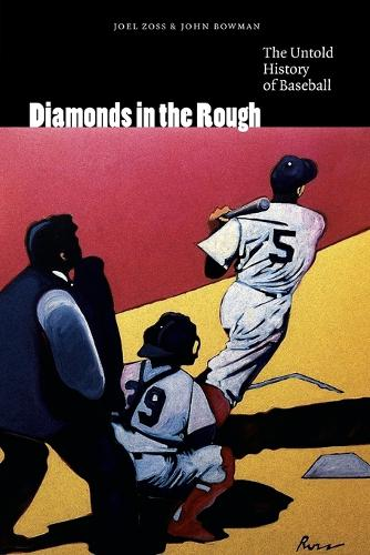 Diamonds in the Rough: The Untold History of Baseball (Paperback)