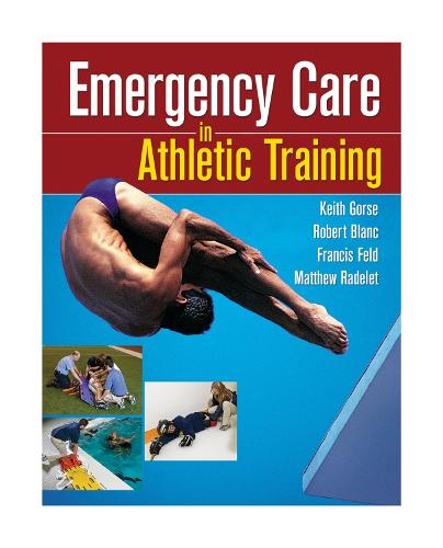 Emergency Care in Athletic Training (Paperback)