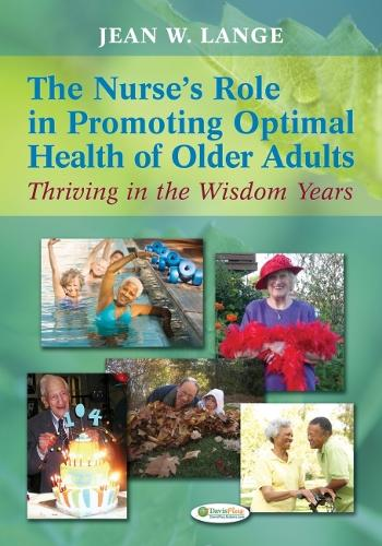 Nurse'S Role in Promoting Optimal Health of Older Adults 1e (Paperback)