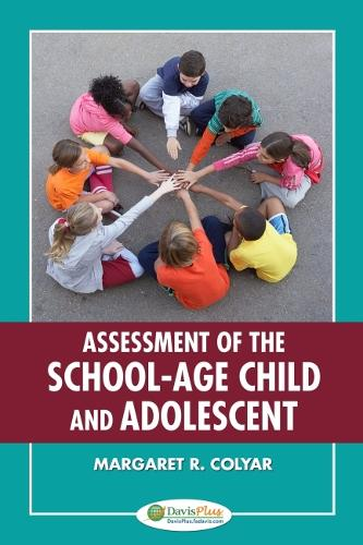 Assessment of the School-Age Child and Adolescent (Paperback)