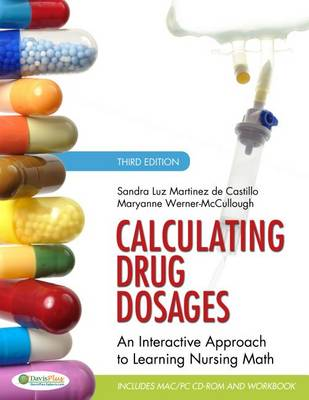 Calculating Drug Dosages: An Interactive Approach to Learning Nursing Math (CD-ROM)