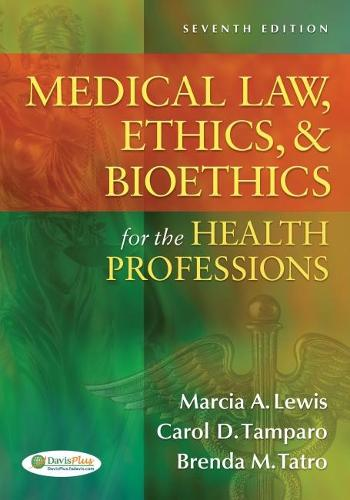 Medical Law, Ethics and Biothetics for the Health Professions (Paperback)