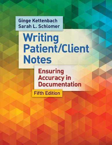 Managing Patient/Client Notes 5e (Paperback)