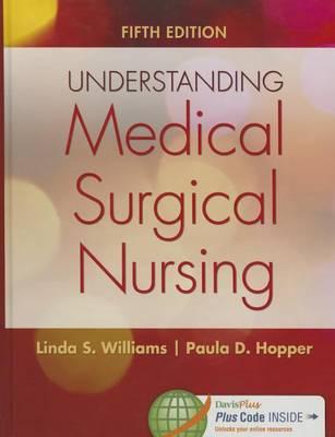Understanding Medical-Surgical Nursing 5e (Hardback)