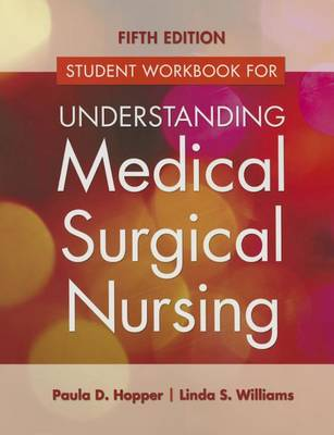 Study Guide for Understanding Medical Surgical Nursing 5e (Paperback)