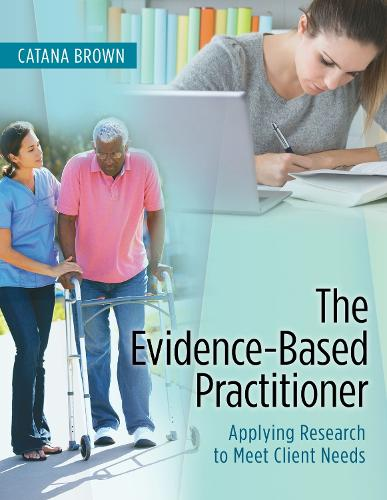 The Evidence-Based Practitioner (Paperback)