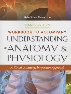 Wkbk to Accompany Understanding Anat & Phys 2e (Paperback)