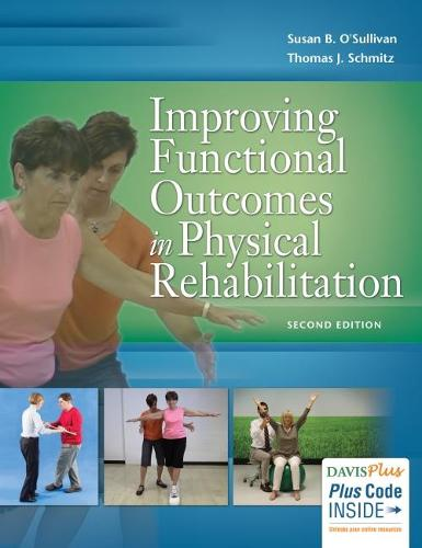 Improving Functional Outcomes in Physical Rehabilitation 2e (Paperback)