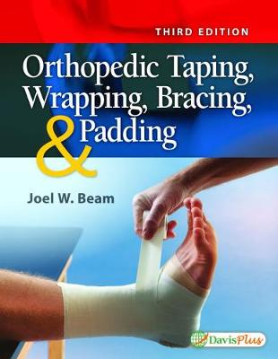 Orthopedic Taping, Wrapping, Bracing, and Padding, 3e (Paperback)
