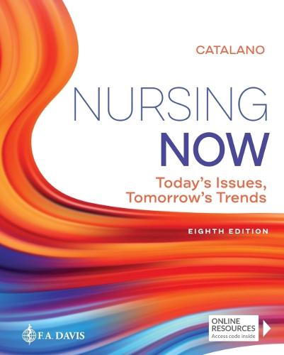 Nursing Now!: Today's Issues, Tomorrows Trends (Paperback)