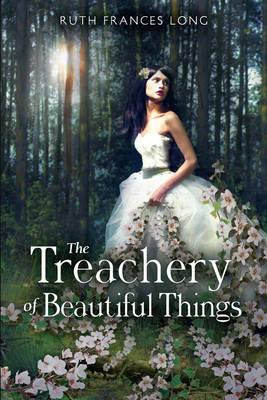 Treachery of Beautiful Things (Hardback)