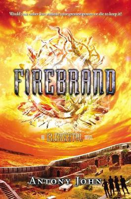 Firebrand: An Elemental Novel (Hardback)