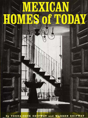 Mexican Homes of Today (Hardback)