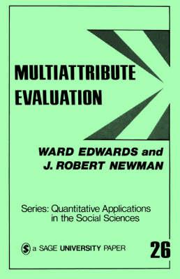 Multiattribute Evaluation - Quantitative Applications in the Social Sciences (Paperback)