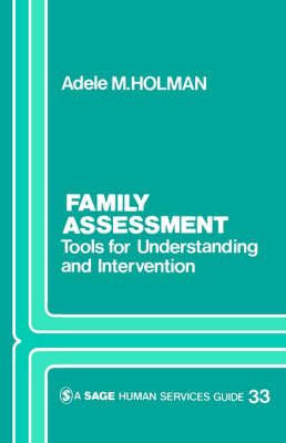 Family Assessment: Tools for Understanding and Intervention - Sage Human Services Guides (Paperback)