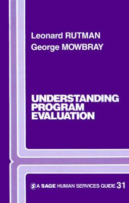 Understanding Programme Evaluation - Sage Human Services Guides (Paperback)