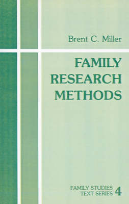Family Research Methods - Family Studies Text series (Paperback)