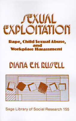 Sexual Exploitation: Rape, Child Sexual Abuse, and Workplace Harassment - SAGE Library of Social Research (Paperback)