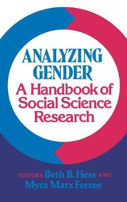 Analyzing Gender: A Handbook of Social Science Research (Hardback)