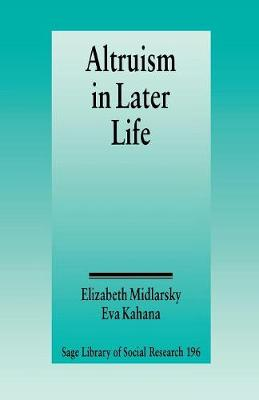 Altruism in Later Life - SAGE Library of Social Research (Paperback)