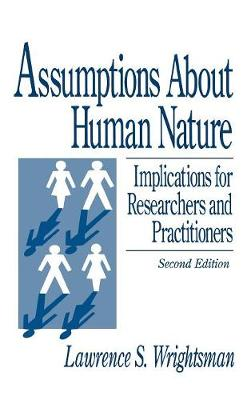 Assumptions about Human Nature: Implications for Researchers and Practitioners (Hardback)