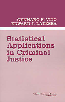 Statistical Applications in Criminal Justice - Law and Criminal Justice System (Paperback)