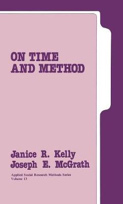On Time and Method - Applied Social Research Methods (Hardback)